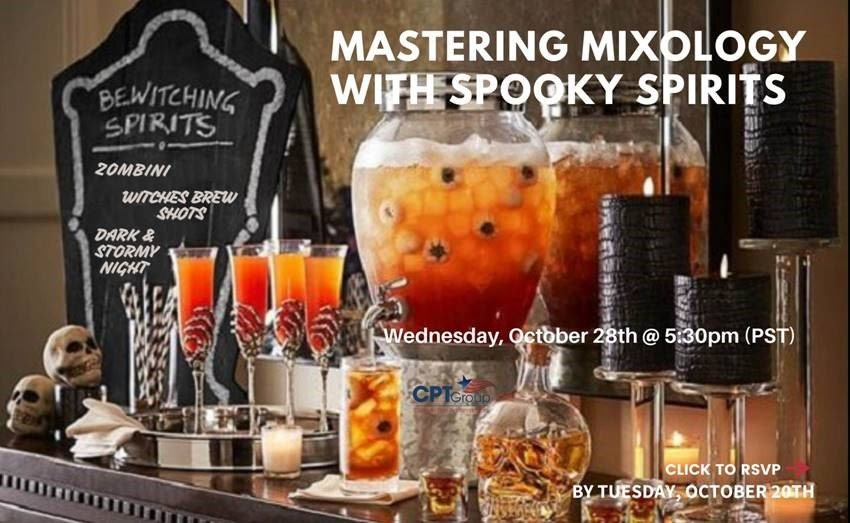 Mastering Mixology with Spooky Spirits Wednesday, October 28th
